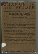Change in the Village by George Bourne (ps. for George Sturt) First US Edition