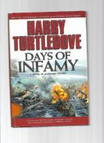 Days of Infamy by Harry Turtledove (First Edition)