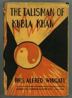 The Talisman of Kubla Khan by Mrs. Alfred Wingate (First Printing)