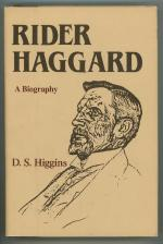 Rider Haggard: A Biography by D.S. Higgins (First American Edition)