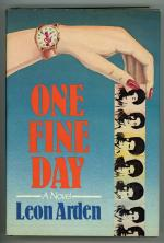 One Fine Day by Leon Arden (First Edition)