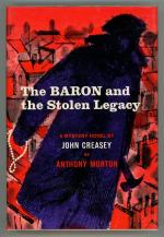 The Baron and the Stolen Legacy by John Creasey as Anthony Morton (First Edition)