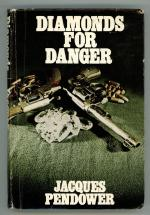 Diamonds for Danger by Jacques Pendower (First Edition)