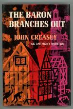 The Baron Branches Out by John Creasey as Anthony Morton (First Edition)