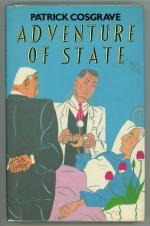 Adventure of State by Patrick Cosgrave (First Edition)