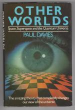Other Worlds: Space, Superspace and the Quantum Universe  Paul Davies File Copy 1st UK
