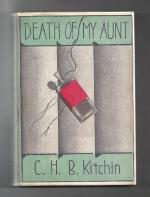 Death of My Aunt by C. H. B. Kitchin (First Edition)