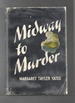 Midway to Murder by Margaret Tayler Yates (First Edition) Signed