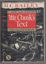 Mr. Clunk's Text by H. C. Bailey (First Edition)