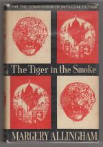 The Tiger in the Smoke by Margery Allingham (First  Edition)
