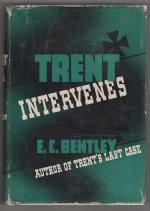Trent Intervenes by E. C. Bentley (First U.S. Edition) Queen's Quorum