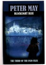 Blacklight Blue by Peter May  (First Edition)