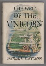 The Well of the Unicorn by George U. Fletcher (First Edition)
