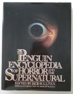 The Penguin Encyclopedia of Horror and the Supernatural by Jack Sullivan (Editor)