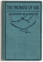 The Promise of Air by Algernon Blackwood (First Edition)