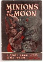 Minions of the Moon by William Gray Beyer (First Edition)