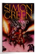 Blood and Honour by Simon Green (First UK Edition) File Copy