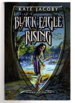 Black Eagle Rising by Kate Jacoby (First UK Edition) File Copy