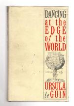 Dancing at the Edge of the World by Ursula Le Guin (First UK Edition) File Copy