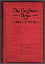 The Gingham Bride by Beulah Poynter (First Edition)