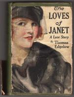 The Loves of Janet by Thomas Edgelow (First Edition)