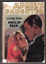 April's Daughter by Philip Fair (First Edition)