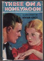 Three on a Honeymoon by Vivian Grey (First Edition)
