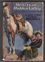 Hearts of Hidden Valley by Jack Bechdolt (First Edition)