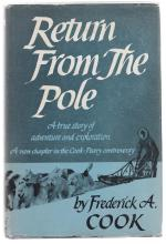 Return from the Pole by Frederick A. Cook (First Edition)