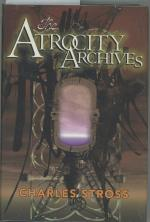 The Atrocity Archives by Charles Stross (First Edition)