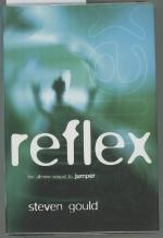 Reflex by Steven Gould (First Edition)