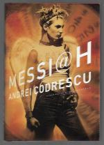 Messiah by Andrei Codrescu (First Edition)