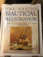 The Art of Nautical Illustration by Michael E. Leek (First Edition)