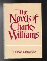 The Novels of Charles Williams by Thomas T. Howard (First Edition)