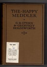 The Happy Meddler by G. B. Stern & Geoffrey Holdsworth File Copy