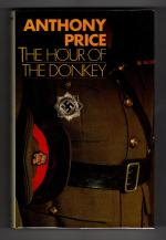 The Hour of the Donkey by Anthony Price (First Edition) Gollancz File Copy