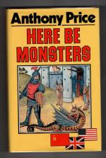 Here Be Monsters by Anthony Price (First Edition) Gollancz File Copy