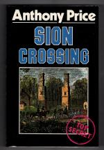 Sion Crossing by Anthony Price (First Edition) Gollancz File Copy