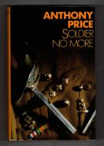 Soldier No More by Anthony Price (First Edition) Gollancz File Copy