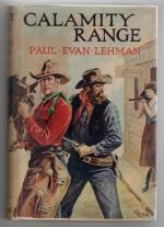 Calamity Range by Paul Evan Lehman (First Edition) Rare DJ Publisher's Copy