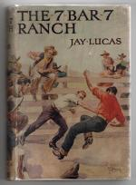 The 7 Bar 7 Ranch by Jay Lucas (First Edition) Rare DJ Publisher's Copy