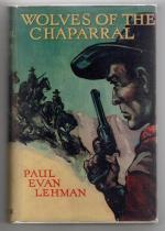 The Wolves of the Chaparral by Paul Evan Lehman (First Rare DJ) Publisher's Copy