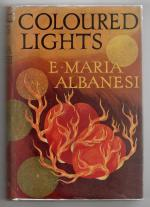 Coloured LIghts by E. Maria Albanesi (First Edition) Rare DJ Publisher's Copy