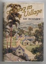 Living In A Village by Fay Inchfawn (First Edition) Rare DJ Publisher's Copy