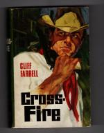 Cross-Fire by Cliff Farrell (First UK Edition) Publisher's File Copy Rare DJ