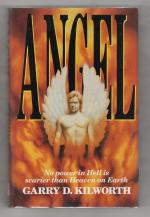 Angel by Garry D. Kilworth (First Edition) Gollancz Horror File Copy