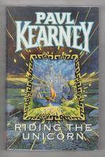 Riding the Unicorn by Paul Kearney (First UK Edition) Gollancz File Copy