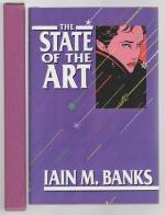 The State of the Art by Iain M. Banks 1st Edition LTD Slipcased Signed
