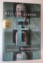 Pattern Recognition by William Gibson (First Edition) Signed