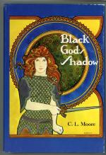 Black God's Shadow by C. L. Moore (First Edition)